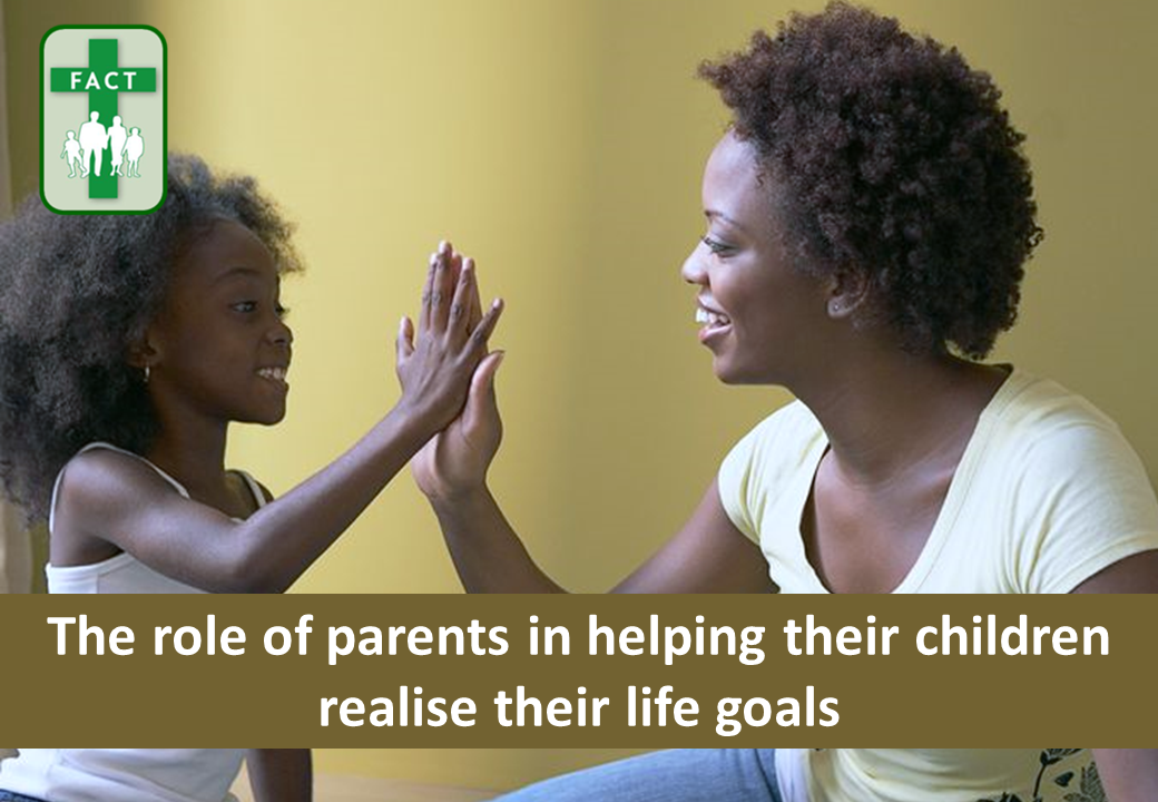 Role of parents in helping children realise their life goals- FAQs